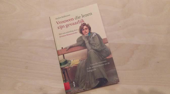 Recensie boek: Vrouwen die lezen zijn gevaarlijk