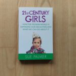 Hoe loods ik mijn dochter deze eeuw door? – Recensie boek 21st Century Girls