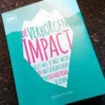 Verminder je eigen impact op onze planeet met 'De verborgen impact'