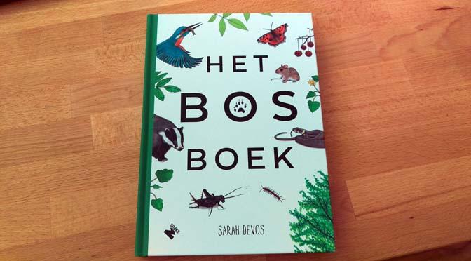 Recensie: laat je het bos in sturen door het prachtige Bosboek van Sarah Devos