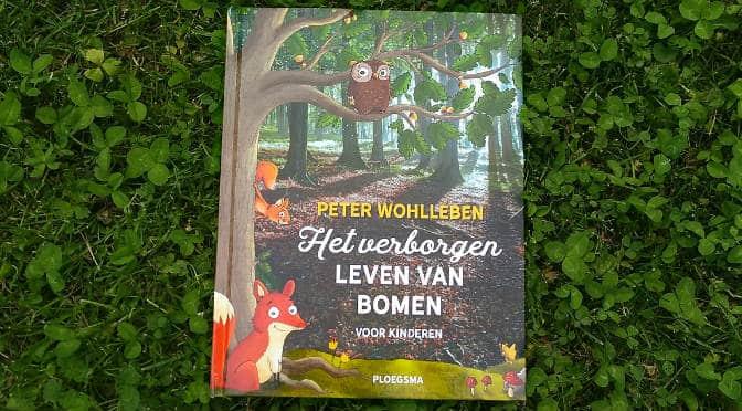 Recensie boek Het verborgen leven van bomen voor kinderen